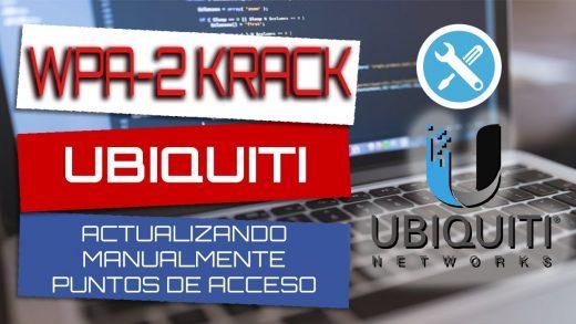 WPA2 Krack Ubiquiti patch - Cuban Hacker