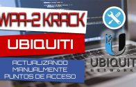 WPA2 KRACK – Actualizando manualmente los puntos de acceso wireless ubiquity unifi