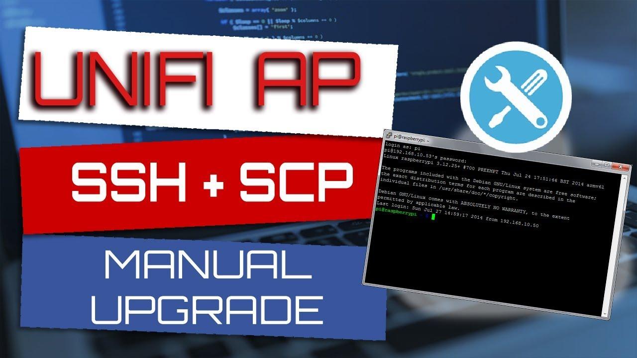 Unifi AP SSH + SCP Manual Upgrade - Cuban Hacker