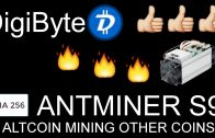 Antminer S9 How to mine DBG Digibyte mining altcoins cryptocurrency with bitmain s9