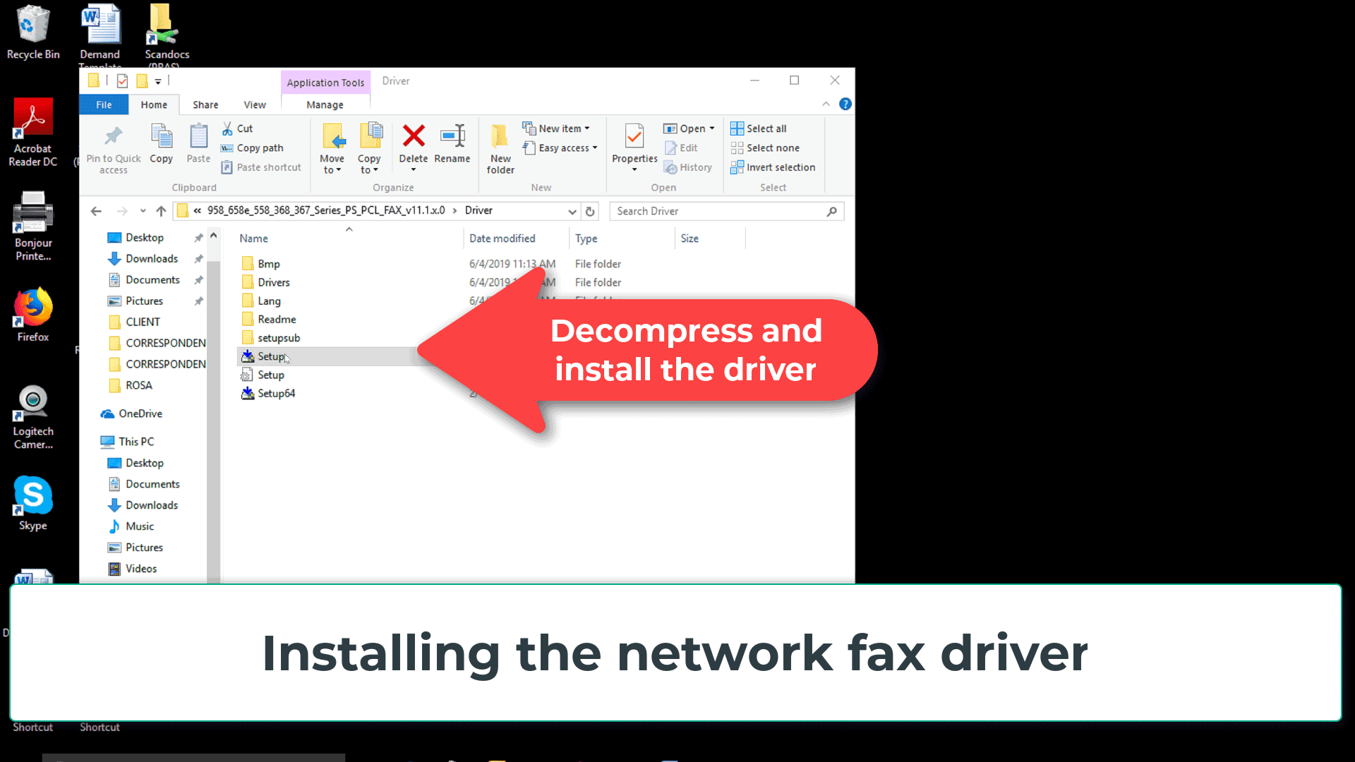 Decompress the fax driver installer package